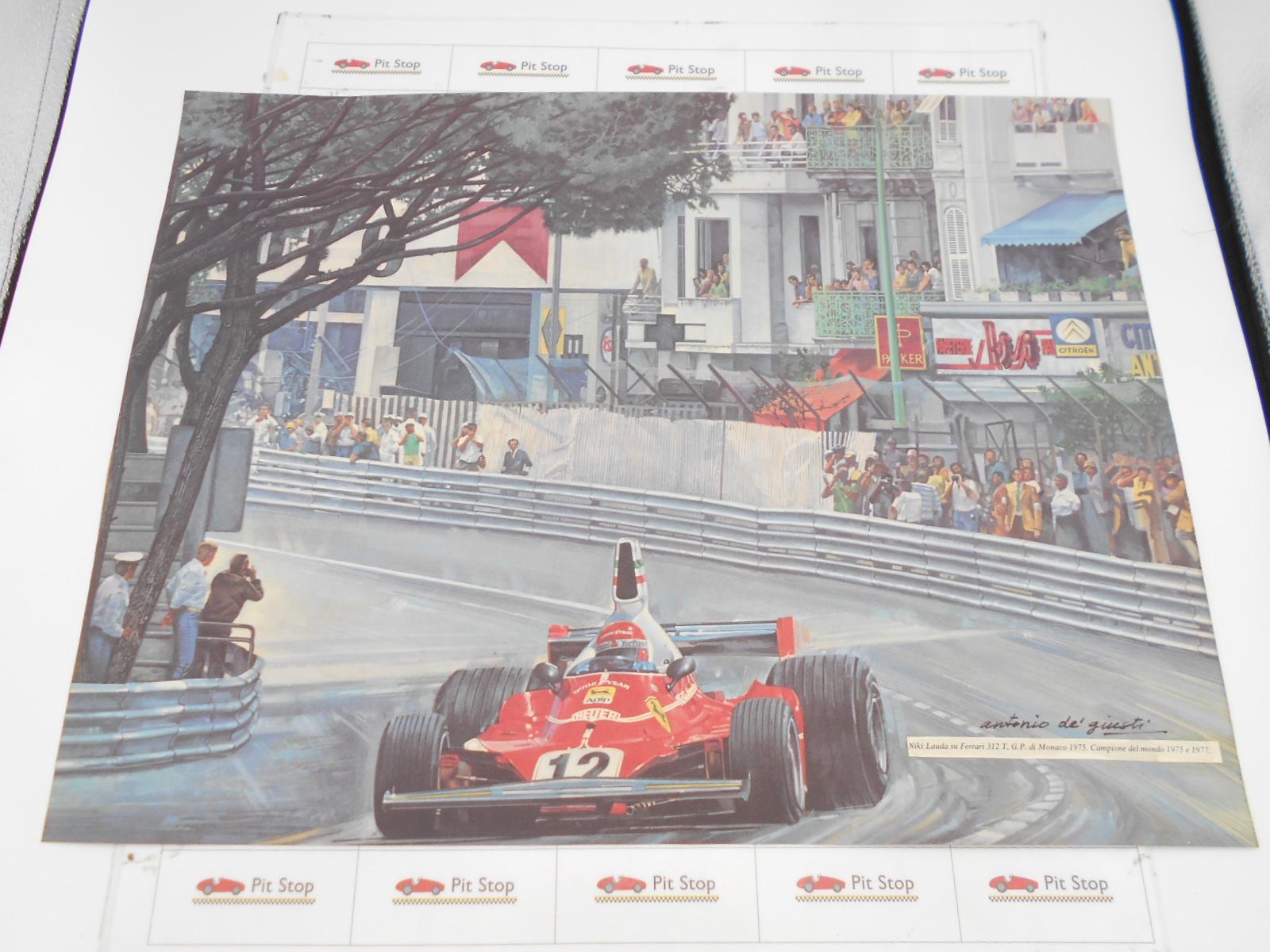 Ferrari litografia N. Lauda su Ferrari 312 T Monaco GP 1975